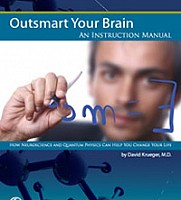 OUTSMART YOUR BRAIN: AN INSTRUCTION MANUAL